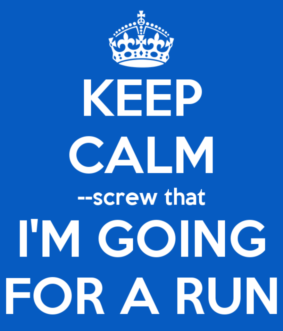 keep-calm-screw-that-i-m-going-for-a-run